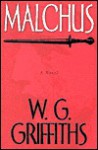 Malchus - W.G. Griffiths