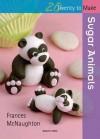 Sugar Animals - Frances McNaughton
