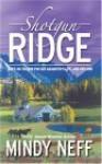 Shotgun Ridge - Mindy Neff