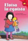 Eloisa La Egoista (Read-It! Readers En Espanol) (Read-It! Readers En Espanol) - Damian Kelleher, Georgie Birkett