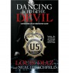 Dancing with the Devil: Confessions of an Undercover Agent - Louis Diaz, Neal Hirschfeld