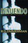Innuendo: A Todd Mills Mystery (Todd Mills Mysteries) - R.D. Zimmerman