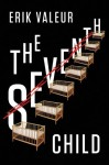 The Seventh Child - Erik Valeur, K.E. Semmel