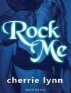 Rock Me - Cherrie Lynn, Alix Dale