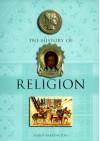 The History Of Religion - Karen Farrington