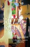 Buzzkill - Teresa Trent