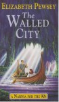 The walled city - Elizabeth Pewsey