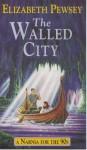 The walled city - Elizabeth Pewsey