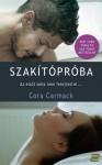 Szakítópróba (Szakítópróba, #1) - Cora Carmack
