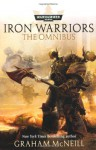 Iron Warriors: The Omnibus - Graham McNeill