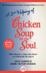 A 2nd Helping of Chicken Soup for the Soul: More Stories to Open the Heart and Rekindle the Spirit - Jack Canfield, Mark Victor Hansen