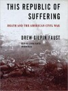This Republic of Suffering: Death and the American Civil War (MP3 Book) - Drew Gilpin Faust, Lorna Raver