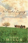 Nebraska Legacy: Four Men Become Husbands of Convenience in the Old West - DiAnn Mills