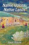 Native Voices, Native Lands - Dixon Hearne