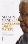 Converses amb mi mateix (NO FICCIÓ COLUMNA) (Catalan Edition) - Nelson Mandela, Rosa Maria Borras Montane