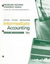 Problem Solving Strategy Guide for Intermediate Accounting, Volume 1, Chapters 1-11 - James D. Stice, Earl Kay Stice