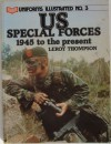 U. S. Special Forces, 1945 to Present - Leroy Thompson