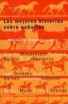 Las mejores historias sobre caballos - Fernando Savater, Rudyard Kipling, Guy de Maupassant
