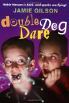 Double Dog Dare (Hobie Hanson) - Jamie Gilson