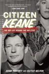 Citizen Keane: The Big Lies Behind the Big Eyes - Cletus Nelson, Adam Parfrey