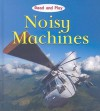 Noisy Machines - Jim Pipe