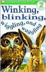 Winking, Blinking, Wiggling, and Waggling - Brian Moses, Dawn Sirett
