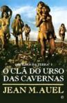 O Clã do Urso das Cavernas (Os Filhos da Terra, #1) - Jean M. Auel, José Pinto de Sá