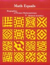 Math Equals: Biographies of Women Mathematicians+Related Activities (Addison-Wesley Innovative Series) - Teri Perl
