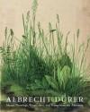 Albrecht Durer: Master Drawings, Watercolors, and Prints from the Albertina - Klaus Albrecht Schroder, Andrew Robinson, Albrecht Deurer