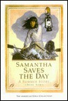 Samantha Saves the Day (Turtleback) - Valerie Tripp, Robert Grace, Nancy Niles, Luann Roberts