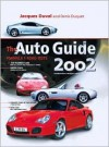 The Auto Guide 2002 - Jacques Duval, Denis Duquet