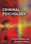 Criminal Psychology - Francis Pakes, Suzanne Pakes