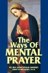 The Ways of Mental Prayer - Domitry V. Lehodey