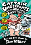 Captain Underpants and the Attack of the Talking Toilets - Dav Pilkey, Dav Pikley