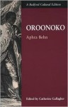 Oroonoko, or The Royal Slave - Aphra Behn, Catherine Gallagher