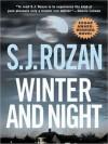Winter And Night (Lydia Chin & Bill Smith #8) - S.J. Rozan, William Dufris