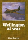 Wellington at War - Chaz Bowyer