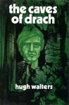 The Caves of Drach - Hugh Walters