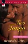 Two to Tango - Yahrah St. John