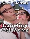 Courting Oklahoma - Marti Siddons