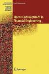 Monte Carlo Methods in Financial Engineering: 53 (Stochastic Modelling and Applied Probability) - Paul Glasserman