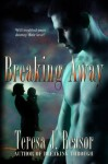 Breaking Away - Teresa J. Reasor