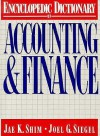 The Encyclopedic Dictionary of Accounting and Finance - Jas Shim, Joel G. Siegel