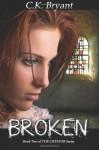 Broken - C.K. Bryant