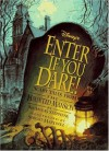 Haunted Mansion - Enter if You Dare!: Scary Tales from the Haunted Mansion - Nicholas Stephens, Sergio Martinez