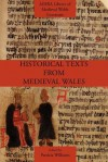 Historical Texts from Medieval Wales - Patricia Williams
