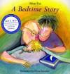 A Bedtime Story - Mem Fox, Elivia Savadier
