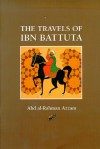 The travels of Ibn Battuta - Ibn Battuta, Abd al-Rahman Azzam