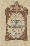 West of Noreaso - Michael Poeltl, Lisa Poeltl