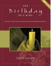 The Birthday of a King: Advent, Christmas and Epiphany Solos for Medium Voice - Lloyd Larson, Brant Adams